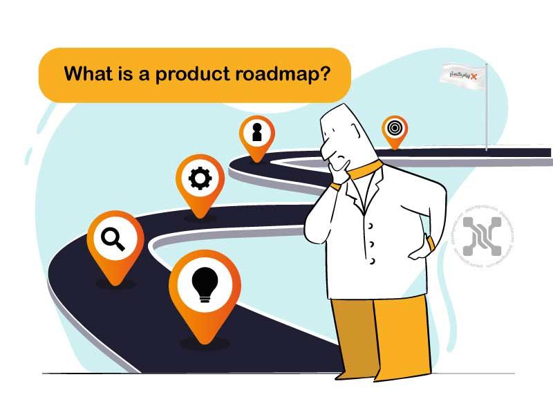 نقشه راه محصول دلیل و آنچه را که در پشت محصول شما قرار دارد بیان میکند