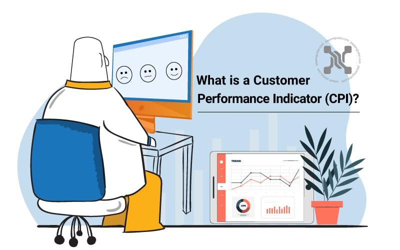 شاخص عملکرد مشتری (CPI) بر مبنای تجربه، نتایج و انتظاراتی است که مشتری برای آنها ارزش قائل است و توسط کسبوکار شما برای او، محقق میشود.