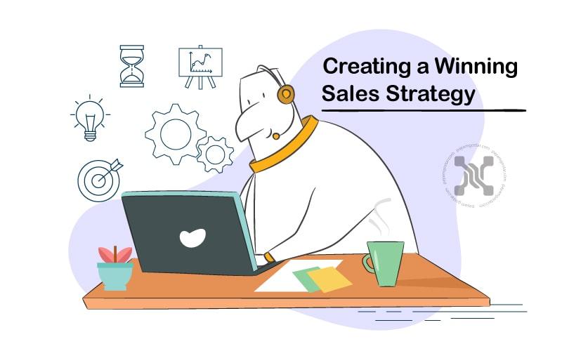 یک استراتژی فروش قوی شما را به اهداف فروشی که تعیین کرده اید نزدیک میکند.
