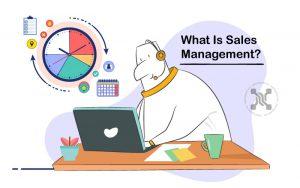همه آنچه باید برای تسلط بر مدیریت فروش بدانید